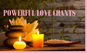 Love Chants - No Candles Needed | Just Wicca